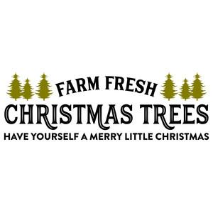Fresh Christmas Trees Svg.Silhouette Design Store View Design 227460 Farm Fresh