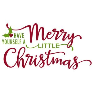 silhouette design store view design 104890 have yourself a merry little christmas phrase - Have Yourself A Very Merry Christmas