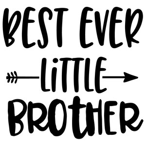 Silhouette Design Store View Design 236632 Best Ever Little Brother Arrow Quote
