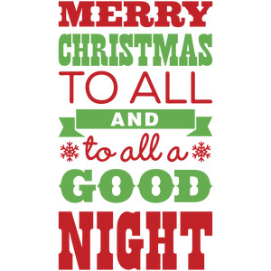 silhouette design store view design 232152 merry christmas to all and to all a goodnight - Merry Christmas To All And To All A Good Night