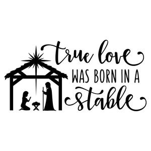 Silhouette Design Store View Design 162982 True Love Born In A Stable Phrase