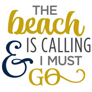 beach is calling phrase