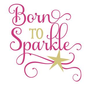b037bb34974c Silhouette Design Store - View Design #169783: born to sparkle