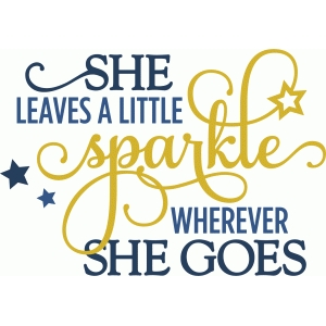 graphic regarding She Leaves a Little Sparkle Wherever She Goes Free Printable identify Silhouette Style and design Retail outlet - Perspective Style #61164: she leaves a