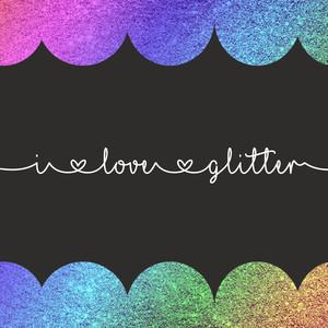 Silhouette Design Store View Design 248245 I Love Glitter