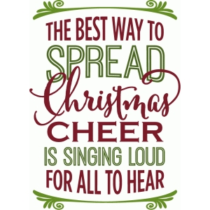 The Best Way To Spread Christmas Cheer.Silhouette Design Store View Design 71385 Best Way To