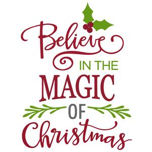 Magic Of Christmas.Silhouette Design Store Believe In The Magic Of Christmas Phrase