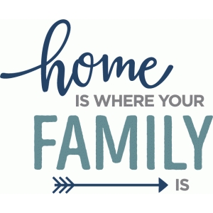 Silhouette Design Store View Design 89496 Home Is Where Family Is