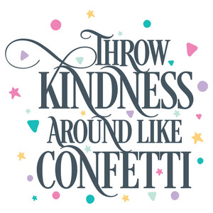 Silhouette Design Store - View Design #172867: throw kindness around
