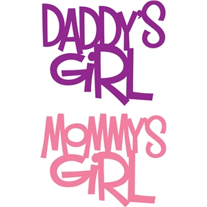Silhouette Design Store View Design 8768 Daddys Girl Mommys Girl Phrase