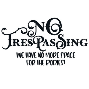 Silhouette Design Store View Design 227788 No Trespassing Funny