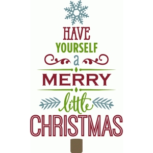 silhouette design store view design 70429 have yourself a merry little christmas tree - Merry Little Christmas