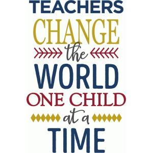 Image result for teachers change the world