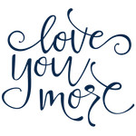 love you more phrase