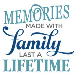 memories made with family phrase
