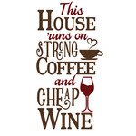 house runs of strong coffee