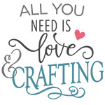 all you need is love - crafting phrase
