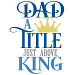 dad title just above king