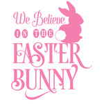 we believe in the easter bunny