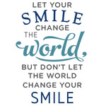 let your smile change the world phrase