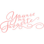 you are my favorite phrase