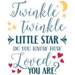 twinkle little star loved you are