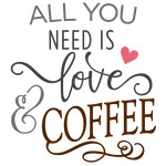 all you need is love - coffee phrase