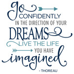 go confidently in the direction of dreams phrase