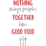 brings people together - good food