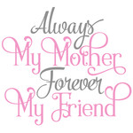always my mother