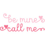 be mine call me