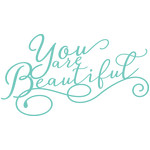 you are beautiful phrase