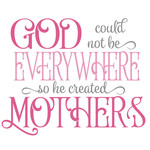 god created mothers
