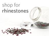 Shop for rhinestones