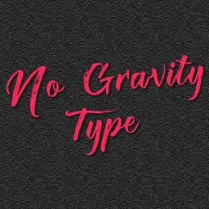 No Gravity Type