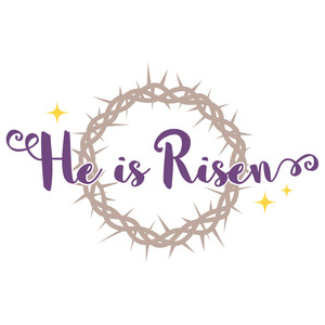 he is risen crown of thorns