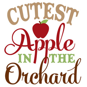 cutest apple in the orchard