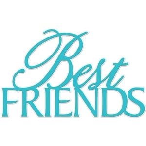 'best friends' word phrase