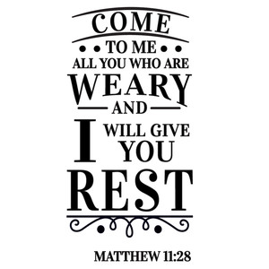 come who are weary