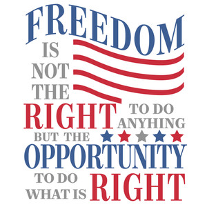 freedom opportunity do right