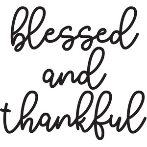 blessed and thankful phrase