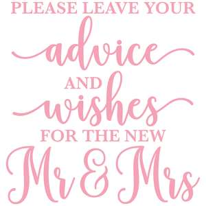 please leave your advice and wishes for the new mr & mrs