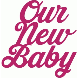 our new baby script