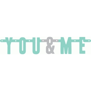you & me banner