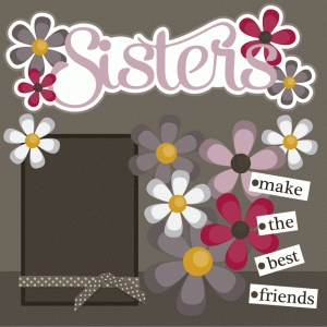 sisters 12x12 scrapbook page kit
