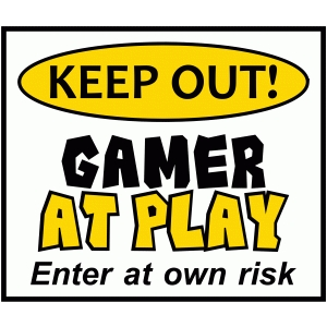 keep out gamer at play sign