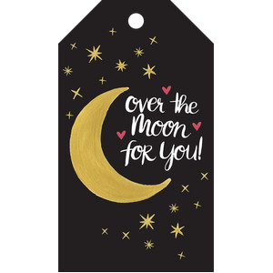 over the moon for you tag