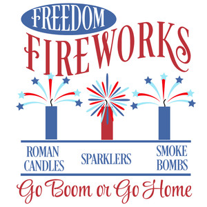freedom fireworks sign