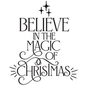 believe in the magic of christmas quote