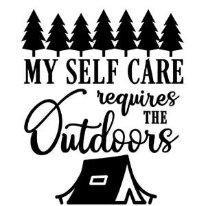 self care requires outdoors